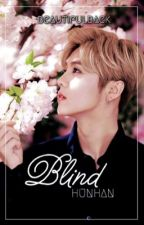 Blind [HunHan Fanfic] by beautifulbaek