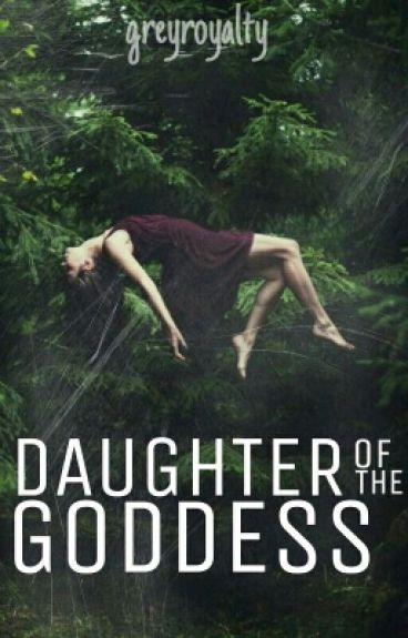 Daughter of the Goddess