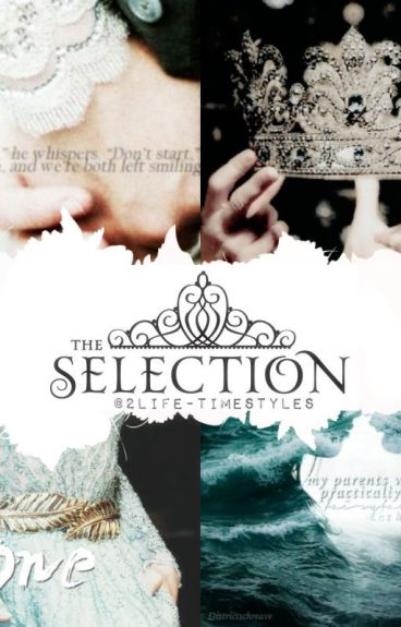 The Selection(#1)