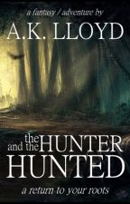 The Hunter And The Hunted by ak_lloyd