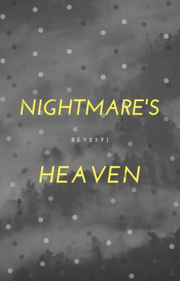 Nightmare's Heaven [GOT7 Mark, Jr. Fanfiction]