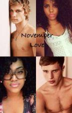 November Love (Interracial) [Slowly Editing] by _CasuallyMe