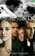 You're the one by T-swiftie4ever