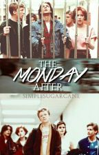 The Monday After (The Breakfast Club) by simplesugarcane