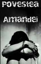 Povestea Amandei... by QueenBooks3