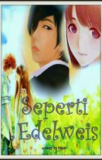 Seperti Edelweis by DiahMput