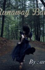 My Runaway Babe by Ararheinvel