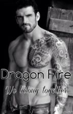 Dragon Fire We belong together  [MxB] by ROBBshadow