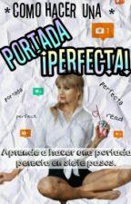 Cómo Crear una Portada Perfecta. by 1600JDOM
