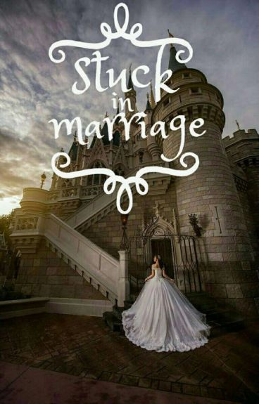 Stuck in Marriage