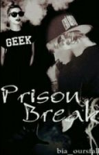 Prison Break | Justin Bieber Fanfiction by bia_oursfall