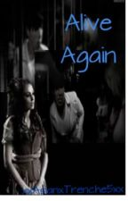 Alive Again (Marianas Trench <Jatt> Fan Fiction) by ohmytrench