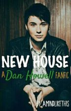 NEW HOUSE || Dan Howell by amindlikethis