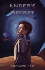 Ender's Secret (thewattys2015) by cocowolf12