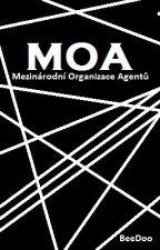 MOA-mezinárodní organizace agentů by Amemphisse