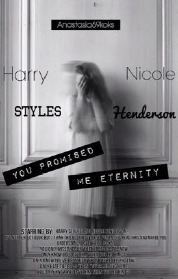 You promised me eternity [H.S.] #Wattys2016