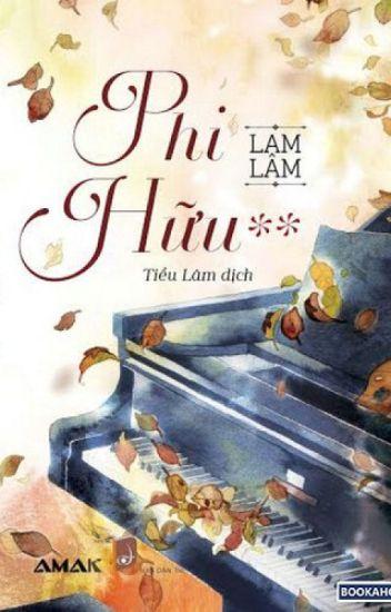 Phi Hữu (非友) - Lam Lâm (蓝淋)