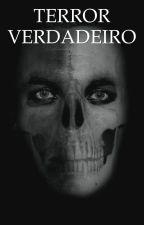 O TERROR VERDADEIRO by terror_em_pessoaXD