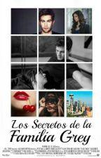 Los secretos de la familia Grey  by Nadia04039917