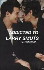 Addicted to Larry smuts by ctrnfrmax