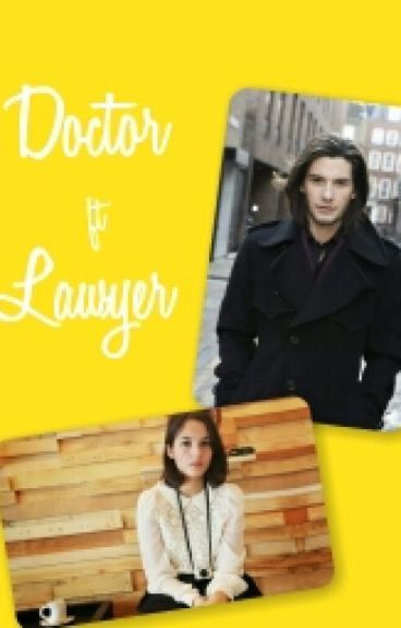 Doctor ft Lawyer