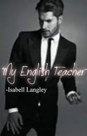 My english teacher by isabell-is-cool