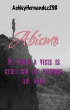 Cayendo del Abismo •Hot• by AshleyHernandez298