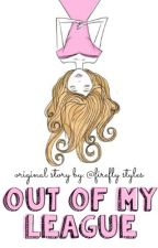 Out of my league by firefly_styles