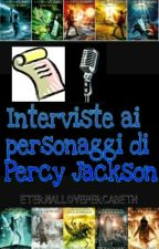 Interviste ai personaggi di Percy Jackson by ETERNALLOVEPERCABETH