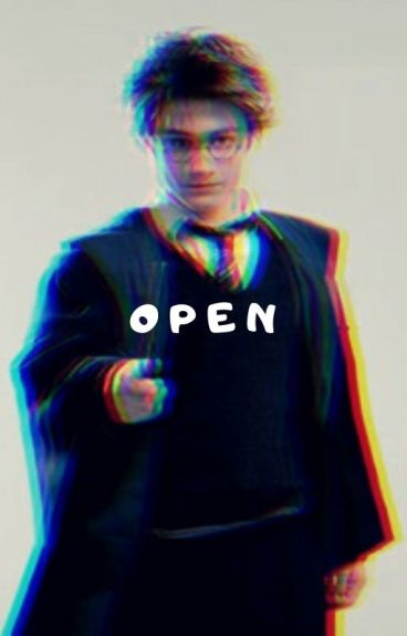 O P E N  ~ Drarry fanfic
