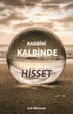 Rabbini Kalbinde Hisset by lameliiff