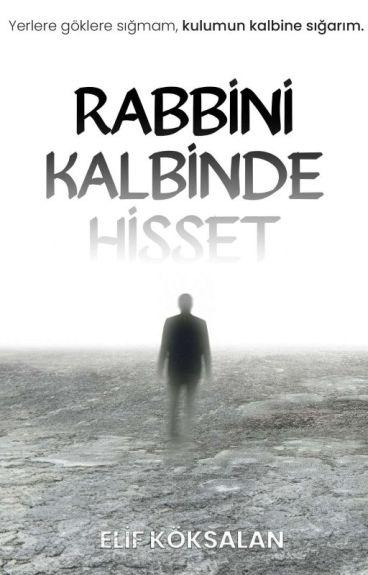 Rabbini Kalbinde Hisset