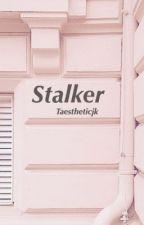 Stalker by taestheticjk