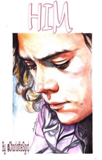 Him. (Harry Styles)