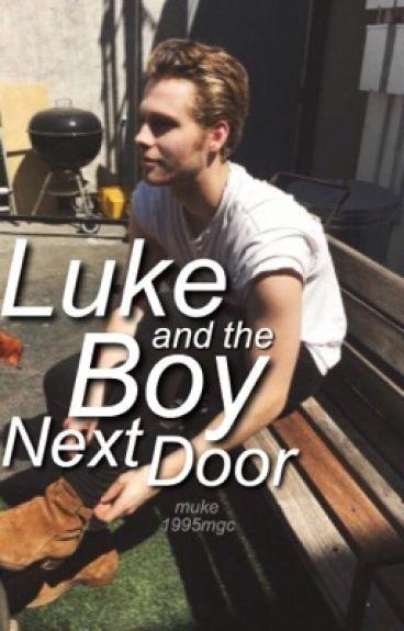 Luke and the Boy Next Door | Muke