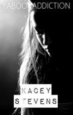 Kacey Stevens (short story) by yabookaddiction