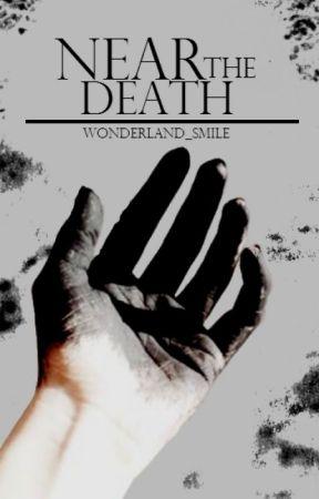 Near the Death by wonderland_smile
