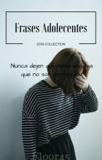 frases adolecentes  by floor45