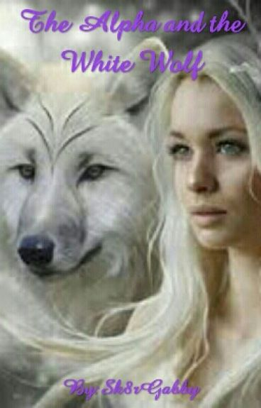 The Alpha and the White Wolf