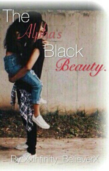 The Alpha's Black Beauty.(Interracial)