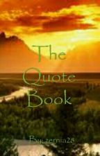 The Quote Book by DanaMountain