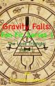 Gravity Falls: [Book 3] The Love Triangle Part: 1 (Dipper x Pacifica) by IlluminatiKensell