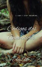 Códigos dos Guardiões by _layanem