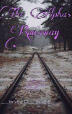 The Alpha's Runaway by _meep_mee