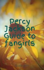 Percy Jackson Guide to fangirls by Sokling99
