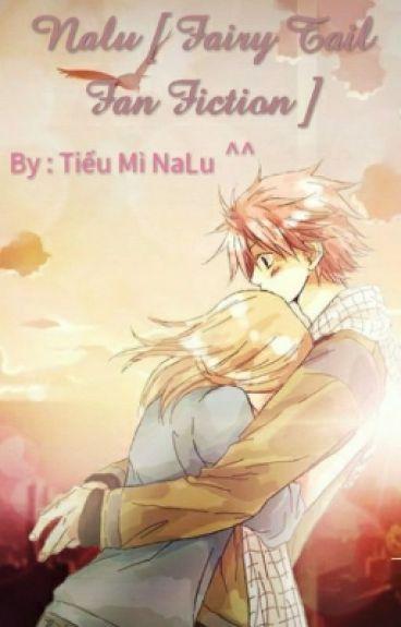 NALU <3 [ Fairy Tail Fan Fiction ]