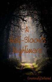 A Half-Bloods Nightmare ~ Percy Jackson Fanfiction by EmotionallyDeflected