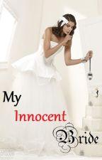 OneShoot - My Innocent Bride by bookofapm