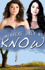 Somewhere Only We Know (Lesbian story) by KatelynnMariah
