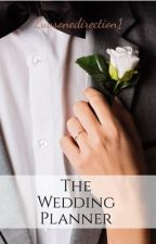 The Wedding Planner by Luvsonedirection1